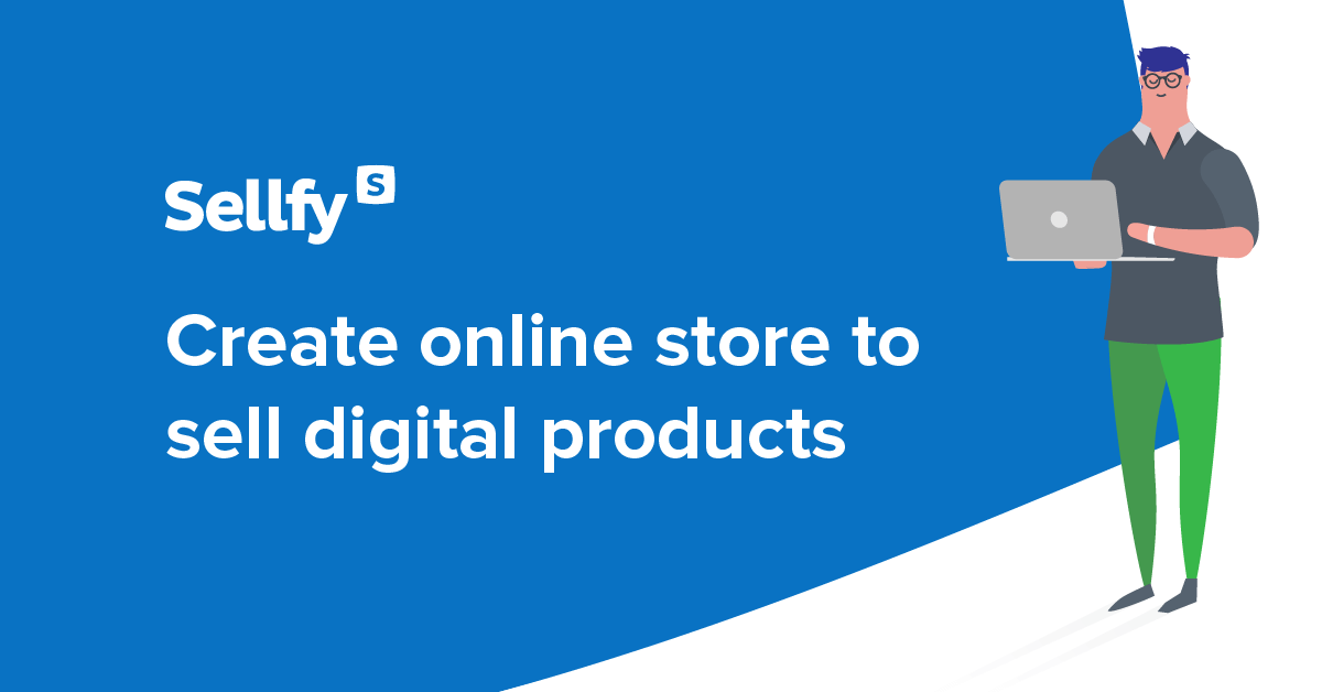 Sellfy | Create an online store in under 5 minutes